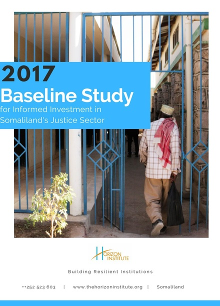 Baseline Study for Informed Investment in Somaliland's Justice Sector