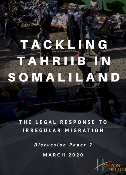 Tackling Tahriib in Somaliland: The Legal Response to Irregular Migration